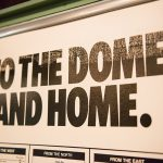 Vintage To the Dome and Home Sign
